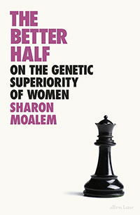Buy The Better Half: On the Genetic Superiority of Women from Book Warehouse