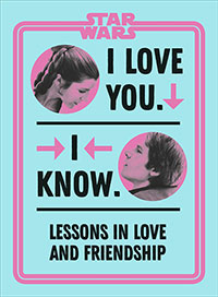 Buy Star Wars I Love You. I Know. from BooksDirect