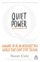 Buy Quiet Power: Growing Up as an Introvert in a World That Can't Stop Talking from Book Warehouse