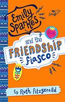 Emily Sparkes: #1 Friendship Fiasco