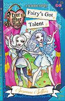 Ever After High: #4 Fairy's Got Talent