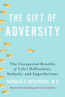 Buy Gift Of Adversity: The Unexpected Benefits Of Life's Difficulties, Setbacks And Imperfections from BooksDirect