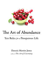 Art Of Abundance: Ten Rules for a Prosperous Life The