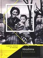 Turning Points in History: Hiroshima