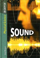 Physical Science In Depth: Sound