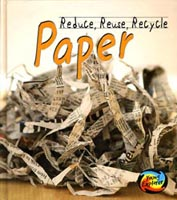Reduce, Reuse, Recycle: Paper