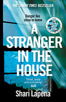 Buy A Stranger in the House: From the author of THE COUPLE NEXT DOOR from BooksDirect