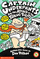 Captain Underpants: #2 Attack of the Talking Toilets