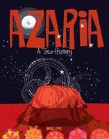 Azaria: A True History