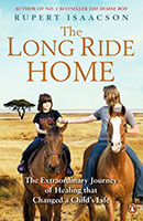 Long Ride Home: The Extraordinary Journey of Healing that Changed a Child's Life The