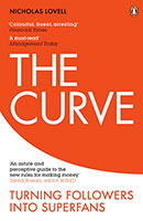 Curve: From Freeloaders into Superfans: The Future of Business The