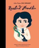 Little People, Big Dreams: Rosalind Franklin
