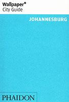 Wallpaper City Guide: Johannesburg 2014
