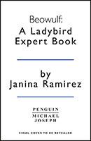 Beowulf: A Ladybird Expert Book