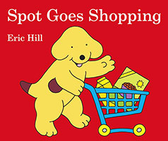 Buy Spot Goes Shopping from BooksDirect