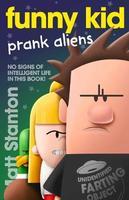 Funny Kid: #9 Prank Aliens