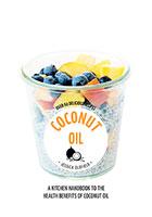 Hachette Healthy Living: Coconut Oil