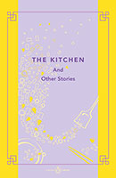 Kitchen and Other Stories: China Library The