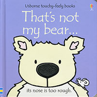 Usborne Touchy-Feely Books: That's Not My Bear