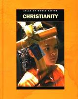 Atlas of World Faiths: Christianity
