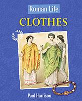 Roman Life: Clothes