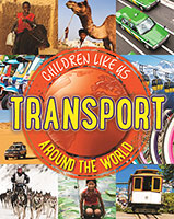 Children Like Us: Transport Around the World