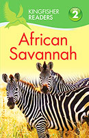 Kingfisher Readers Level 2: African Savannah