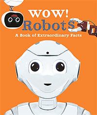 Wow! Robots