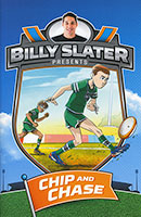 Billy Slater: Chip and Chase