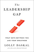 Leadership Gap: What Gets Between You and Your Greatness The