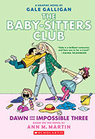 Buy BabySitters Club Graphix #5: Dawn and the Impossible Three from Book Warehouse
