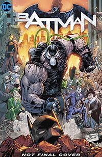 Batman Vol. 12 City of Bane Part 1