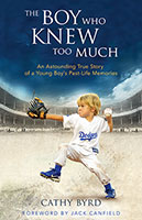 Boy Who Knew Too Much: An Astounding Story Of A Boy's Past-Life Memories The