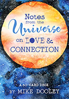 Notes From The Universe On Love And Connection