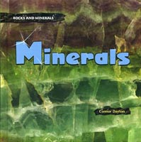 Rocks and Minerals: Minerals