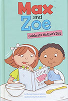 Max and Zoe: Celebrate Mother's Day