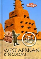 Time Travel Guides: West African Kingdoms