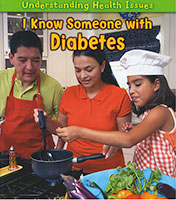Understanding Health Issues: I Know Someone with Diabetes (PB)