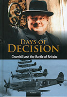 Buy Days of Decision: Churchill and the Battle of Britain from BooksDirect