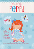 Perfectly Poppy: Talent Show Trouble