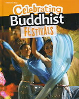 Celebration Days: Celebrating Buddhist Festivals