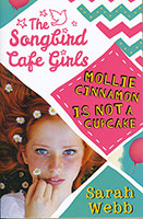 Songbird Cafe Girls: Mollie Cinnamon Is Not A Cupcake