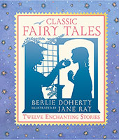 Buy Classic Fairy Tales: Twelve Enchanting Stories from Book Warehouse