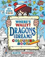 Where's Wally: Dragons and Dreams Colouring Book
