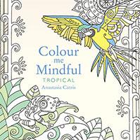 Colour Me Mindful: Tropical