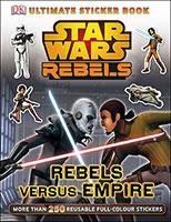 Buy Star Wars: Rebels: Rebels Versus Empire: Ultimate Sticker Book from Book Warehouse