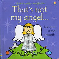 Usborne Touchy-Feely Books: That's Not My Angel