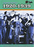 Popular Culture: 1920-1939 (PB)