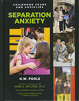 Childhood Fears and Anxieties: Separation Anxiety
