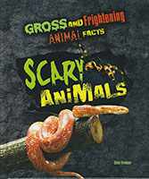 Buy Gross and Frightening Animal Facts: Scary Animals from Carnival Education